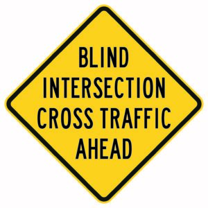 Blind Intersection Cross Traffic Ahead Sign