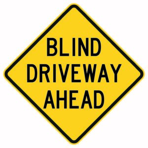 Blind Driveway Ahead