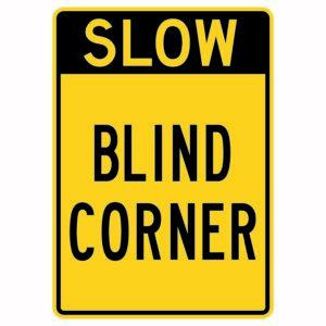 Slow Blind Corner Sign