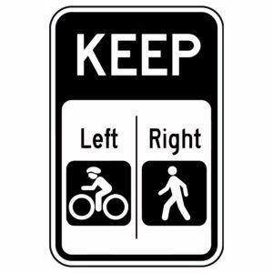Keep Left Bike Keep Right Walk Sign