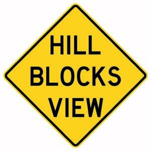 Hill Blocks View Sign