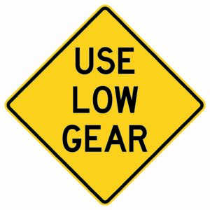 Use Low Gear Sign