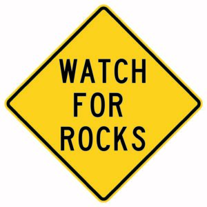 Watch For Rocks Sign
