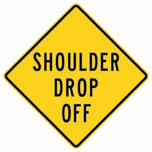 Shoulder Drop Off Sign