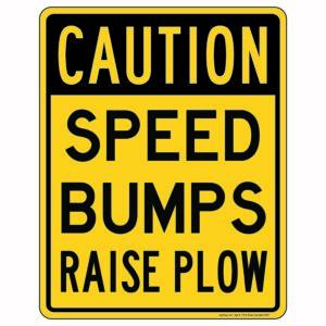Caution Speed Bumps Raise Plow Sign