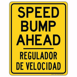 Speed Bump Ahead Sign with Spanish